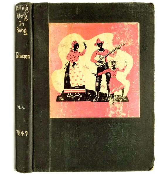Rolling Along in Song: A Chronological Survey of American Negro Music by J. Rosamond Johnson (ed) 1937 Song book - 1st Edition Hardcover HC