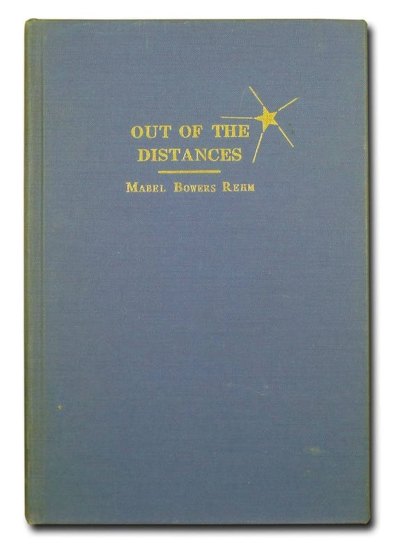 Out of the Distances by Mable Bowers Rehm Colorado Springs, CO 1959 SIGNED Poetry Poems Verse