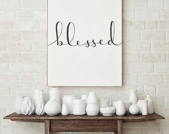 Blessed  Print / Home Decor / Wall Art / Hand Lettered / Printable / Printable Wall Art / You Print / Minimalist Digital Art / Dorm Decor