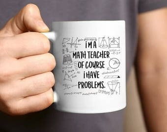 Math Teacher Mug, Math Teacher Gift, Math Teacher, Teacher Gift, Coffee Mug, Funny Math Mug, Graduation Gift, Mathematics Gift, Maths Mug