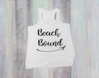 Beach Bound Tank Top - Beach Tank Top - Beach Tank - Beach Tshirt - Vacation Shirt - Vacation Tshirt - Summer Tank Top for Women - Ocean