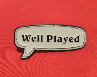 Hearthstone Inspired Well Played Emote Soft Enamel Lapel Pin
