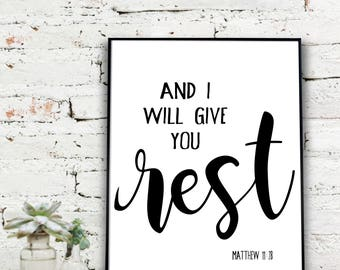 Instant Download Printable Art, And I will give you rest - Matthew 11:28 Print  |  {DIGITAL FILE}