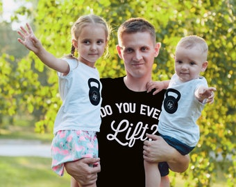 MATCHING SET- 2 Tees- Do you even Lift? / Father / Daddy and me / Matching Tees / Exercise / Toddler Tee / Kids Tee / Fit Mom / Dad Tee
