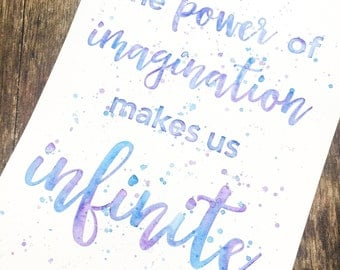 The power of imagination makes us infinite, Watercolor Quote Painting  (9x12 inch original painting)