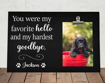 pet memorial frame pet loss gift you were my favorite hello and my hardest - Dog Memorial Picture Frames