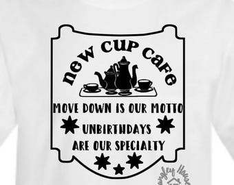 New Cup Cafe Tshirt/Tea Party/Alice in Wonderland/Unbirthday Party