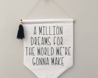 A million dreams wall banner