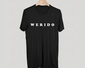 WERIDO T-Shirt - Graphic Tee - S M L XL - Black - Weird Shirt