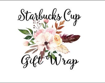 Starbucks Gift Wrap Upgrade