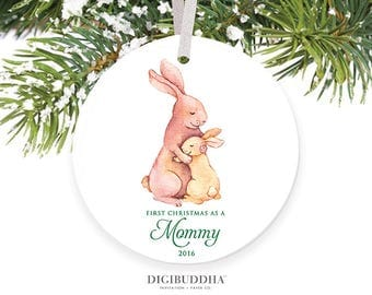 First Christmas as a Mommy Ornament New Mom Ornament Baby Bunny Ornament Mommy Ornament New Parent Christmas Ornament Gift First as a Mom