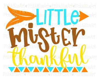 Little Mister Thankful SVG Clipart Cut Files Silhouette Cameo Svg for Cricut and Vinyl File cutting Digital cuts file DXF Png Pdf Eps