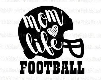 Football svg - Mom svg - Momlife svg - Mom Life Football - Football shirt - Team svg - Football cutf files - Helmet svg- SVG DXF Png Pdf Eps