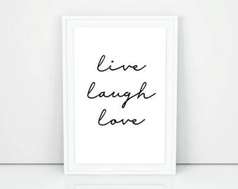Live laugh love printable wall art, Live laugh love wall decor, Printable inspirational quote, Life quote printable words of wisdom