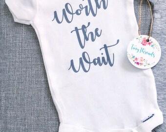 Worth the Wait Onesie® | Baby Onesie® | Baby Boy Onesie® | Baby Girl Onesie® | Infant Clothes | Custom Baby Onesie® | Bodysuit | Baby Gift