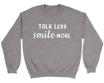 Talk Less Smile More Sweatshirt, Hamilton Musical Sweatshirt, Alexander Hamilton Quotes, Hamilton Broadway Sweater, Gift for Musical Lover