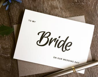 to my bride on our wedding day, to my bride card, card for bride, wedding day card to my bride, bride gift, wife card