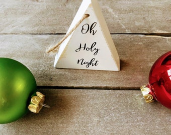 Oh Holy Night Christmas Tree Ornament, Wood Christmas Tree Ornament, Rustic Tree Ornaments, Christmas Tree Decoration,  Farmhouse Christmas