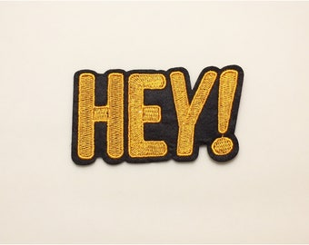 Iron on patch - Hey patch