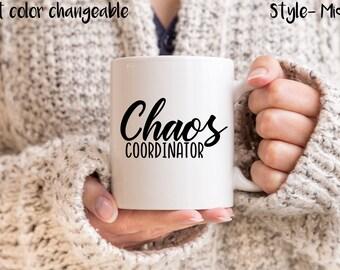 Chaos Coordinator, Mom Mug, Gifts for Mom, Gifts for Her, Mother's Day, Coffee Mug, 11oz Mug, 15oz Mug, Funny Mugs, Mugs with Sayings