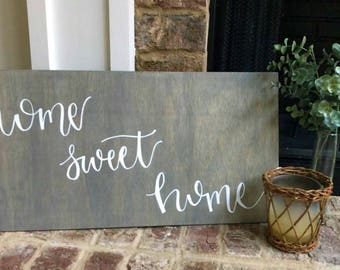 Home Sweet Home Sign | Calligraphy | Wood Home Decor Sign | Home Sweet Home Wood Sign | Handmade Wood Sign