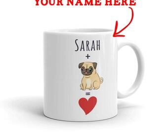 Pug Gift - Personalized Pug Mug - Custom Name Gift For Pug Lovers - Pug Mom - Pug Dad - Dog Lover Gift