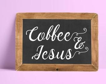 9x13 Coffee & Jesus Sign
