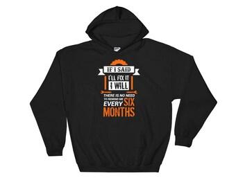 Funny Mechanic Shirt  - If I said I'll fix it I will - Mechanic -  Mechanic gift - Mechanic dad gift - Car Mechanic - Auto Mechanic - Diesel