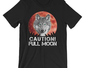 Caution Full Moon Werewolf UNISEX T-Shirt Halloween Costume Shirt