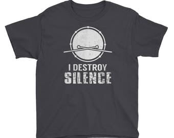 Drummer Gift- Drummer Shirt for Kids - Drummer Kids T Shirt - I Destroy Silence - Gift for Drummer - Band Shirt- Drummer Youth T-Shirt