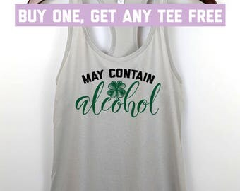 SALE TODAY: May Contain Alcohol Irish Funny St Patrick's Day Tank Top, St Paddy's Beer Clover Ladies Racerback Tank
