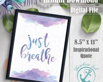 Wall Decor - 'Just Breathe' - Inspirational Quote | Wall Decor | Inspirational Quote | Instant Download | Digital File