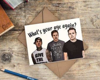 Blink 182 rock show blink 182 birthday card whats your age again bookmarktalkfo Image collections