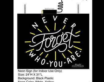 Never Forget Neon Sign