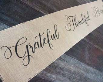 Grateful Thankful Blessed burlap table runner - rustic home decor for the farmhouse style