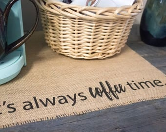 Coffee time burlap placemat for your keurig coffeemaker; a perfect gift for the coffee lover