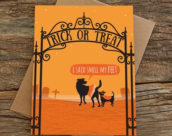 funny halloween card / smell my feet / dogs