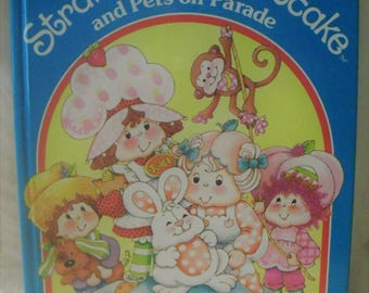 Strawberry Shortcake and Pets on Parade Story Book