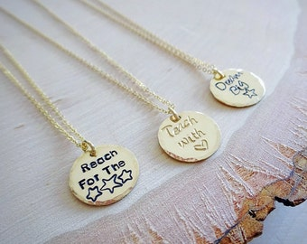 Custom back to school mantra necklace, hand stamped disc, layering necklace, customize text or phrase, teacher gift, teachers appreciation