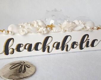 "Beach Decor Beachaholic Shelf Sitter Sign - Nautical Decor Coastal Beachaholic Sign in White, 9 x 1.5"""
