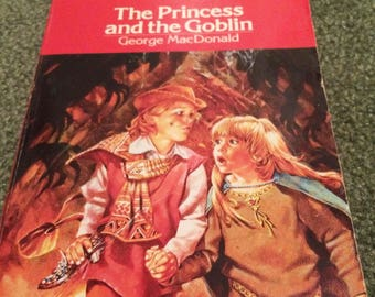 The Princess and the Goblin (Paperback) by George MacDonald with Afterword by Andre Norton 1986