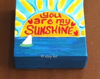 You Are My Sunshine -  Mini Sunrise Painting, The Daily Doodle 7/17/16, 4x4 acrylic Mini Painting