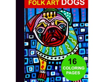 16 Folk Art Dogs Digital coloring book pages, adult coloring book, coloring pages, printable coloring pages by Heather Galler Animal Lovers