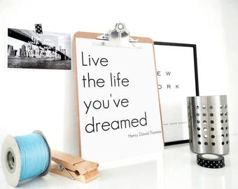 Quote Print Live the Life You've Dreamed, Typography Poster, Motivational Poster, Henry David Thoreau Quote, Quote Print, Inspirational Art