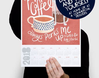 Printable 2018 Calendar Print Proper Coffee Illustration Hand Lettering