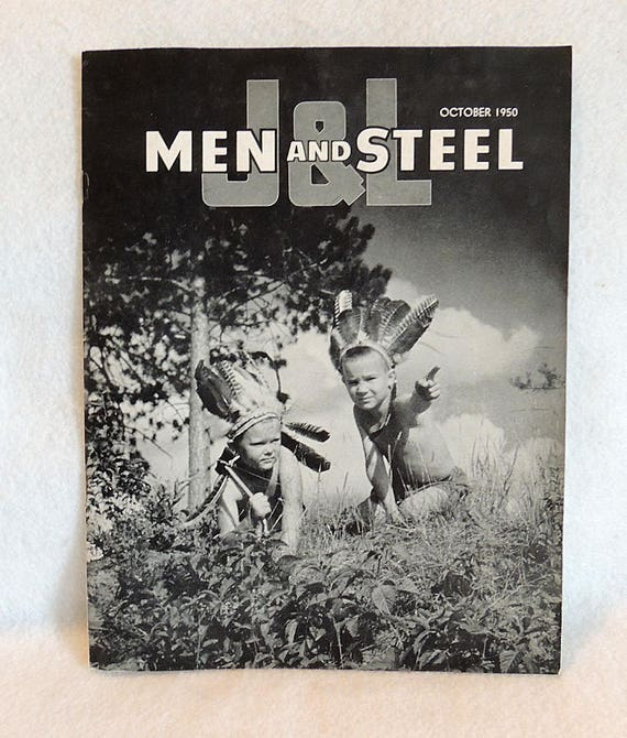 Vintage 1950 J&L MEN AND STEEL Employee Shareholder Magazine