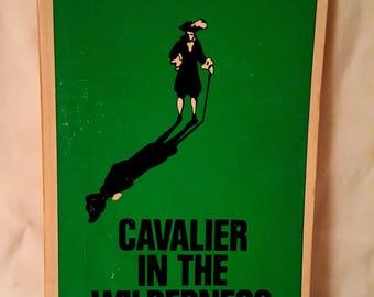 Book-Cavalier in the Wilderness-Ross Phares - 1976 Gretna La Pelican Publishing