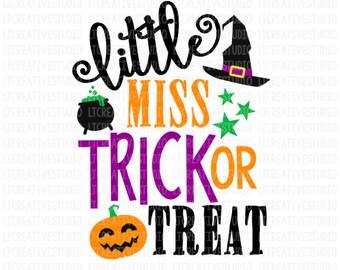 Little Miss Trick or Treat SVG, Halloween SVG, Halloween Shirt Designs, Silhouette Cut Files, Cricut Files