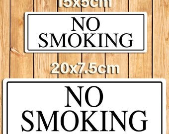 No Smoking White Metal Sign Plaque. 2 Size Options