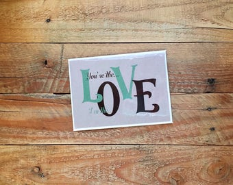 You're the L-V I'm the O-E, Tangled Up in Your Kite Strings, LOVE Wedding Marriage Anniversary, 4.5x6 card with envelope